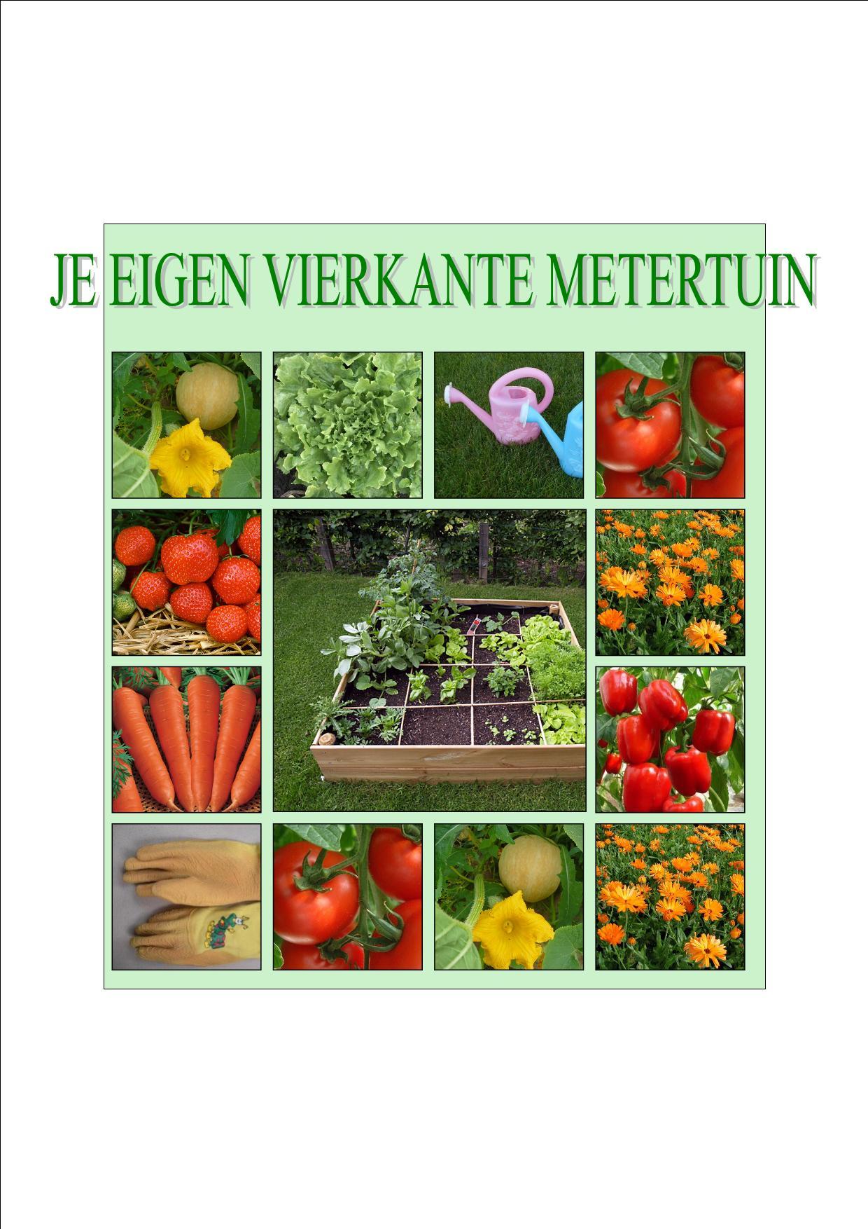 Vierkante meter tuin (1)